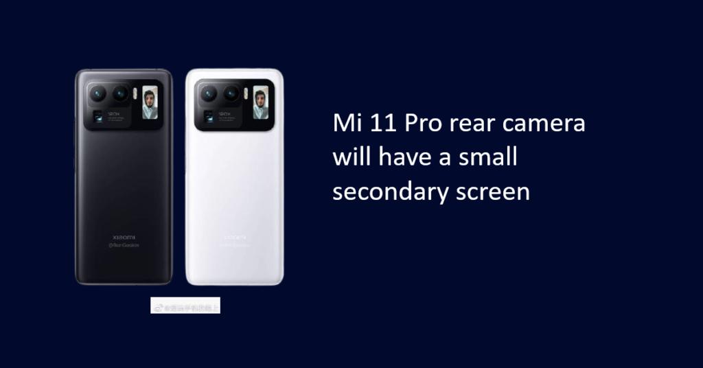 Mi 11 Pro rear camera will have a small secondary screen